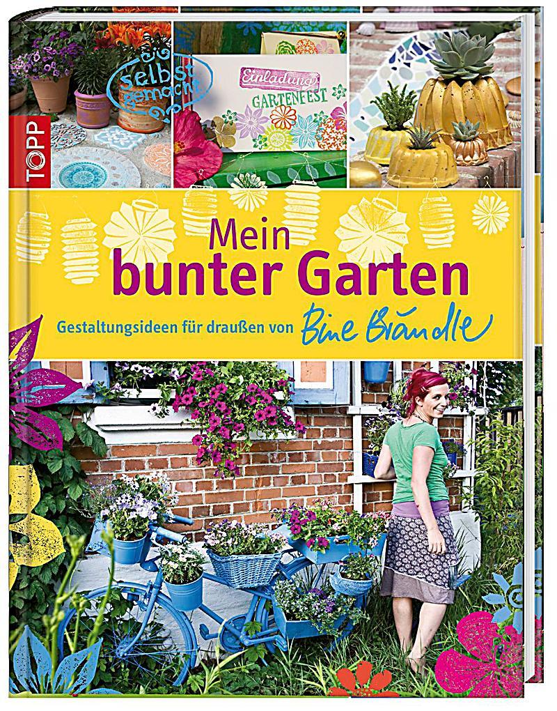 Bine Brändle Mein Bunter Garten Blog Der Stadt Und Schulbücherei