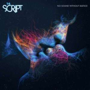 The-Script_No-Sound-Without-Silence