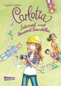 Hoßfeld-Carlotta-Internat-und-tausend-Baustellen