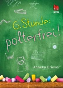 Driever_6_Stunde_polterfrei