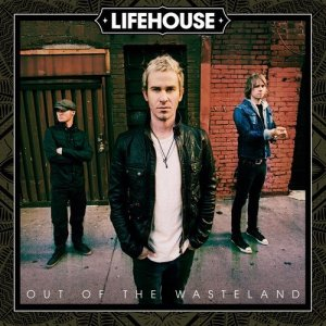 Lifehouse_Out_of_the_Wasteland