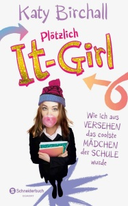 Birchall_Plötzlich_It-Girl