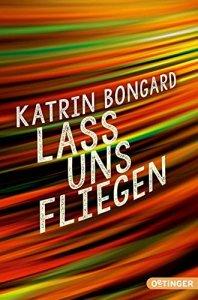 Bongard_Lass_uns_fliegen
