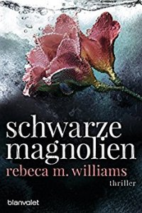 williams_schwarze_magnolien